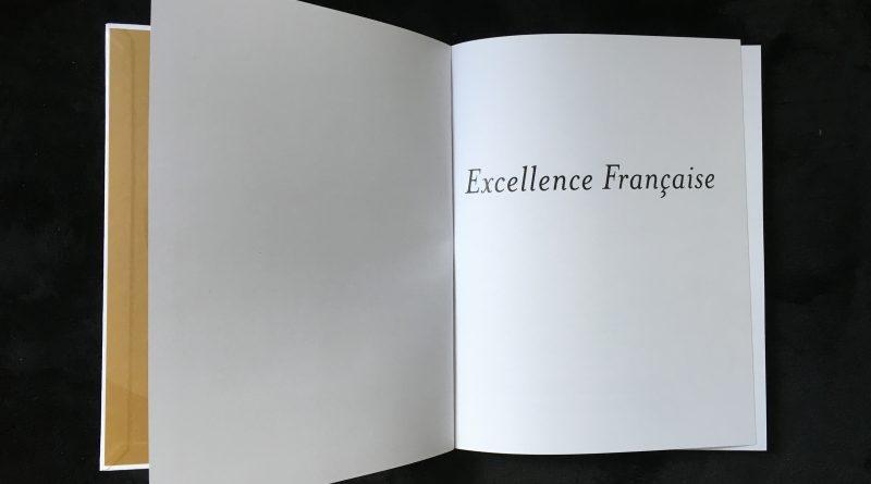 Le livre blanc : la bible de l'Excellence Française